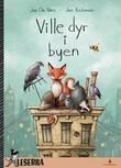 """""""Ville dyr i byen"""" av Jan Chr. Næss"""