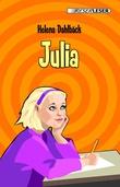 """""""Julia"""" av Helena Dahlbäck"""