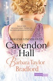 """Krigens vinder over Cavendon Hall"" av Barbara Taylor Bradford"