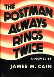 """The Postman Always Rings Twice"" av James Mallahan Cain"