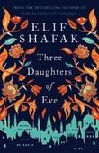 """Three daughters of Eve"" av Elif Shafak"