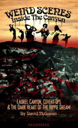 """Weird Scenes Inside the Canyon"" av David McGowan"