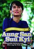 """""""Fortellingen om Aung San Suu Kyi - ambassadør-datteren som ofrer seg for fred og frihet"""" av Kjell Magne Bondevik"""