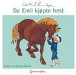 """""""Da Emil kjøpte hest"""" av Astrid Lindgren"""