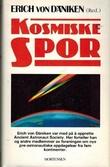 """""""Kosmiske spor - nye pre-astronautiske oppdagelser fra fem kontinenter"""" av Erich von Däniken"""