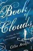 """Book of clouds"" av Chloe Aridjis"