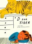 """""""D for tiger"""" av Lene Ask"""