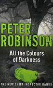 """All the colours of darkness"" av Peter Robinson"