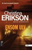 """Ensom ulv"" av Christina Erikson"