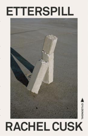 """""""Etterspill - om ekteskap og separasjon"""" av Rachel Cusk"""