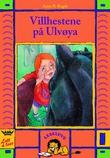 """""""Villhestene på Ulvøya"""" av Anne B. Ragde"""