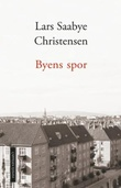 """""""Byens spor - Ewald og Maj"""" av Lars Saabye Christensen"""