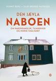 """""""Den jævla naboen om nabokrangler, tujahekker og norsk smålighet"""" av Ronny Berg"""