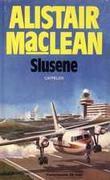 """Slusene"" av Alistair MacLean"