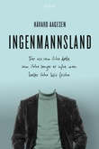 """""""Ingenmannsland - for oss som ikke døde som ikke lenger er syke, men heller ikke blir friske"""" av Håvard Aagesen"""