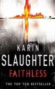 """""""Faithless"""" av Karin Slaughter"""