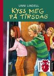 """Kyss meg på tirsdag"" av Unni Lindell"