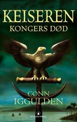 """""""Kongers død"""" av Conn Iggulden"""
