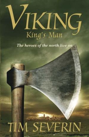 """Viking 3 - King's Man"" av Tim Severin"