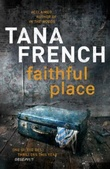 """Faithful place"" av Tana French"