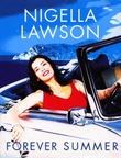 """""""Forever summer"""" av Nigella Lawson"""