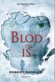 """""""Blod og is"""" av Robert Masello"""