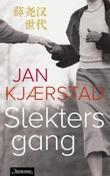 """""""Slekters gang fortellinger fra et glemt land"""" av Jan Kjærstad"""