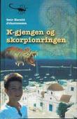 """""""K-gjengen og skorpionringen"""" av Geir Harald Johannessen"""
