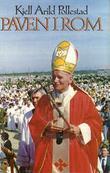 """""""Paven i Rom"""" av Kjell Arild Pollestad"""