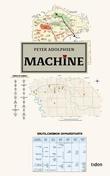 """Machine"" av Peter Adolphsen"