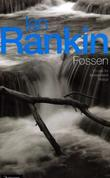 """""""Fossen"""" av Ian Rankin"""