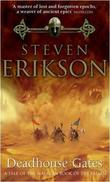 """Deadhouse gates"" av Steven Erikson"