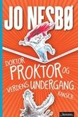 """""""Doktor Proktor og verdens undergang. Kanskje"""" av Jo Nesbø"""
