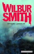 """""""Oppgjør i jungelen"""" av Wilbur A. Smith"""