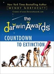 """The Darwin Awards 6 Countdown to Extinction"" av Wendy Northcutt"