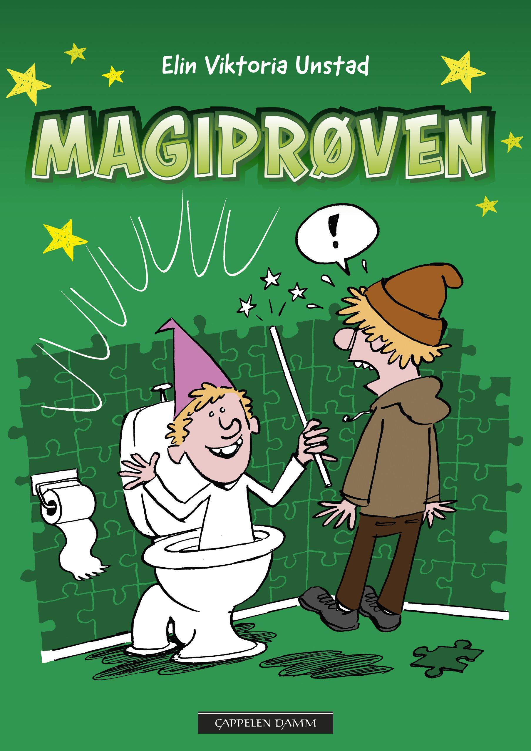 """""""Magiprøven"""" av Elin Viktoria Unstad"""