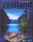"""""""Vilt og vakkert Vestland"""" av Olav Grinde"""