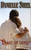 """""""En dag om gangen"""" av Danielle Steel"""