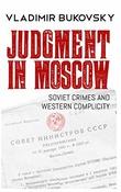 """""""Judgment in Moscow: Soviet Crimes - and Western Complicity"""" av Vladimir Bukovsky"""