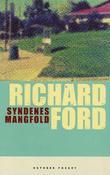 """""""Syndenes mangfold - noveller"""" av Richard Ford"""