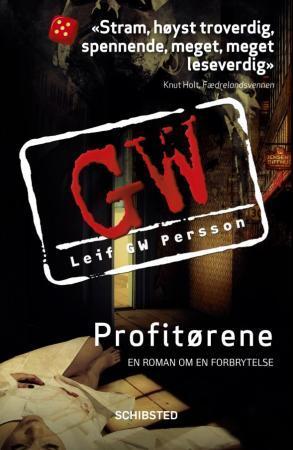 """""""Profitørene - en roman om en forbrytelse"""" av Leif G.W. Persson"""