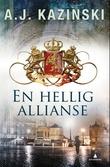"""""""En hellig allianse"""" av A.J. Kazinski"""