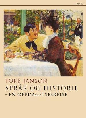 """""""Språk og historie - en oppdagelsesreise"""" av Tore Janson"""