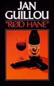 """Rød hane"" av Jan Guillou"