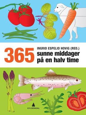 """""""365 sunne middager på en halv time"""" av Ingrid Espelid Hovig"""