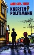 """""""Knerten politimann"""" av Anne-Cath. Vestly"""