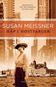 """""""Håp i høstfarger"""" av Susan Meissner"""