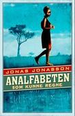 """""""Analfabeten som kunne regne"""" av Jonas Jonasson"""
