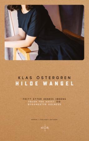 """""""Hilde Wangel - roman"""" av Klas Östergren"""
