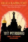 """""""1917 Petrograd - fanget i den russiske revolusjonen"""" av Helen Rappaport"""